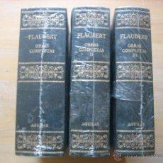 Libros de segunda mano: FLAUBERT OBRAS COMPLETAS I II Y III AGUILAR 2004 TOMOS PRECINTADOS. Lote 60440546