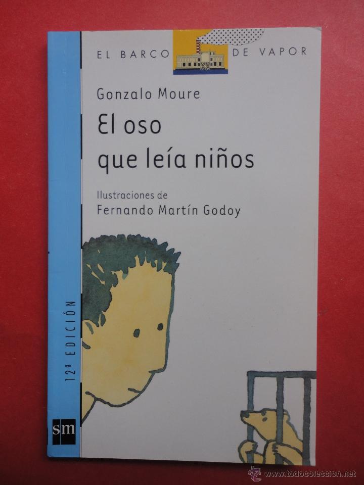 EL BARCO DE VAPOR Nº 96. EL OSO QUE LEÍA NIÑOS. GONZALO MOURE. (Libros de Segunda Mano - Literatura Infantil y Juvenil - Otros)