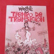 Libros de segunda mano: TIEMPO DE TRANSICION 1974 - 76. ANTONIO MINGOTE, 1977. Lote 47604801