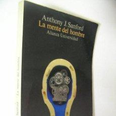 Libros de segunda mano: LA MENTE DEL HOMBRE,ANTHONY SANFORD,1990,ALIANZA ED,. Lote 47605025