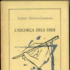 Libros de segunda mano: ALBERT RÀFOLS CASAMADA : L'ESCORÇA DELS DIES (LAERTES, 1984). Lote 47610309