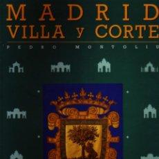 Libros de segunda mano: MADRID. VILLA Y CORTE. 3 TOMOS EN CAJETIN. MONTOLIÚ CAMPS,PEDRO. TLMAD-076. Lote 47613166