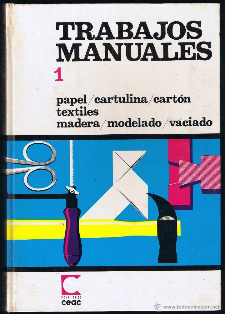 trabajos manuales papel cartulina carton textiles madera modelado vaciado ediciones ceac