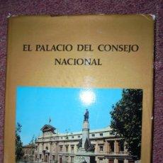 Libros de segunda mano: EL PALACIO DEL CONSEJO NACIONAL .MADRID 1974 , Nº 551. Lote 47640825