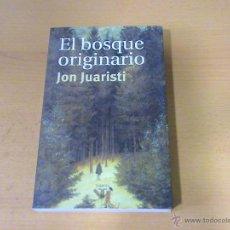 Libros de segunda mano: EL BOSQUE ORIGINARIO (AUTOR: JON JUARISTI). Lote 47641534