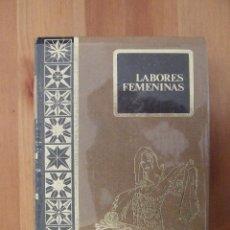 Libros de segunda mano: ENCICLOPEDIA DE LAS LABORES FEMENINAS - RODEGAR 1972 - ANGELES NADAL ANA CALERA. Lote 47650964