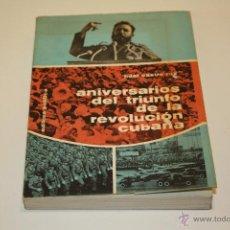 Libros de segunda mano: FIDEL CASTRO (ANIVERSARIOS DE TRIUNFO DE LA REVOLUCIÓN CUBANA) 1967. Lote 47659578