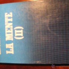 Libros de segunda mano: LA MENTE TOMO II. Lote 47668926