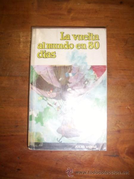 VERNE, JULIO. LA VUELTA AL MUNDO EN 80 DÍAS (Libros de Segunda Mano - Literatura Infantil y Juvenil - Otros)