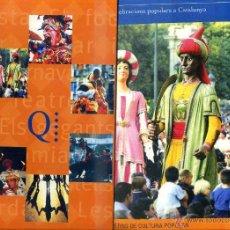 Libros de segunda mano: QUADERNS DE CULTURA POPULAR (EL PERIÓDICO) COLECCIÓN COMPLETA DE LOS 14 FASCÍCULOS -EN CATALÁN. Lote 47744580