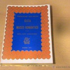 Libros de segunda mano: GUÍA DEL MUSEO ROMÁNTICO (AUTOR: MARIA ELENA GÓMEZ-MORENO) . Lote 47757797