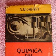 Libros de segunda mano: QUIMICA DEL MOTOR EDITORIAL TECNICA 1946 RICHERET BUENOS AIRES. Lote 47760073