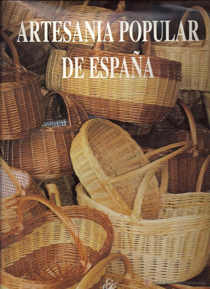 Artesan a popular de espa a comprar en todocoleccion for Artesanias de espana