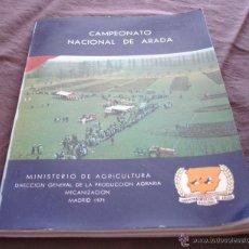 Libri di seconda mano: CAMPEONATO NACIONAL DE ARADA - MINISTERIO DE AGRICULTURA - MADRID 1971. Lote 47733604
