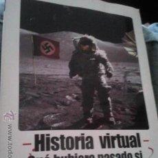 Libros de segunda mano: HISTORIA VIRTUAL QUE HUBIERA PASADO SI ... FERGUSSON - 2005 ( CH1 ) COMUNICACIÓN Y PUBLICACIONES, . Lote 47774644