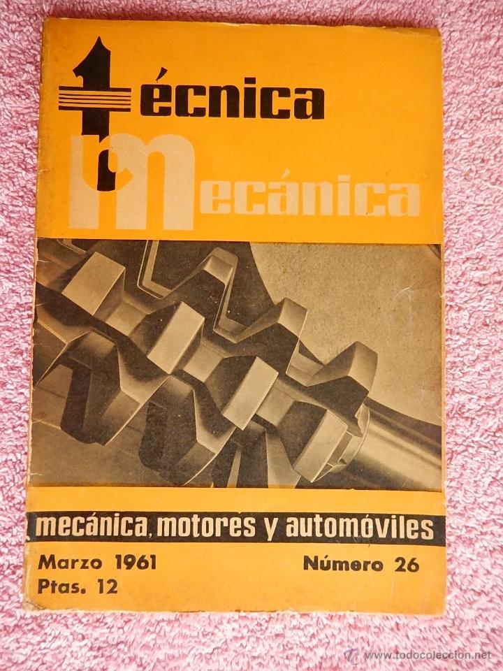 TÉCNICA MECÁNICA 26 EDICIONES CEAC 1961 MECÁNICA MOTOR Y AUTOMOVILES (Libros de Segunda Mano - Ciencias, Manuales y Oficios - Otros)