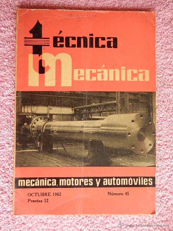 TÉCNICA MECÁNICA 45 EDICIONES CEAC 1962 MECÁNICA MOTOR Y AUTOMOVILES (Libros de Segunda Mano - Ciencias, Manuales y Oficios - Otros)