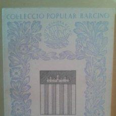 Libros de segunda mano: ELS REIS DE LA CASA DE MALLORCA - ANTONI PONS - BARCINO 1957. Lote 47825397