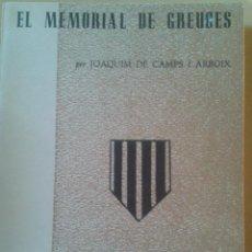Libros de segunda mano: EL MEMORIAL DE GREUGES - JOAQUIM DE CAMPS I ARBOIX. Lote 47831930