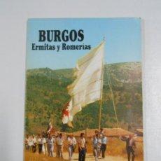 Libros de segunda mano: BURGOS ERMITAS Y ROMERIAS. - CRUZ, VALENTIN DE LA. TDK225. Lote 47849274