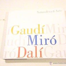 Libros de segunda mano: NATURALEZA Y ARTE. GAUDÍ, MIRÓ, DALÍ. CATÁLOGO EXPOSICIÓN EXPO AICHI 2005.. Lote 47875029