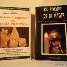 Libros de segunda mano: TRATADO ELEMENTAL DE MAGIA PRÁCTICA. EL PODER DE LA MAGIA TRATADO ESOTÉRICO DE LA MAGIA Y OCULTISMO. Lote 47881889
