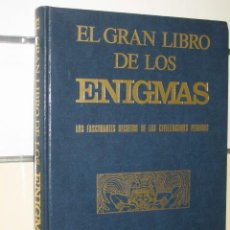 Libros de segunda mano: 1 LIBRO AÑO 1977 - EL GRAN LIBRO DE LOS ENIGMAS -FASCINANTES SECRETOS DE LAS CIVILIZACIONES PERDIDAS. Lote 47907908