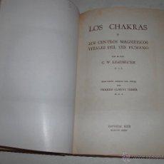 Libros de segunda mano: LOS CHAKRAS - C.W. LEADBEATER. Lote 47909718