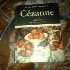 Libros de segunda mano: LA OBRA PICTÓRICA COMPLETA DE CÉZANNE Nº 21 EDITORIAL NOGUER AÑO 1971. Lote 47922184