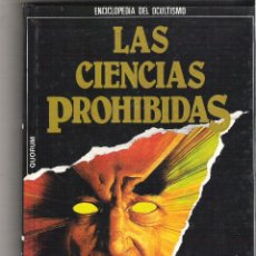 Libros de segunda mano: LIBRO TAPA DURA 1985 - LAS CIENCIAS PROHIBIDAS 1 - INICIACION AL ESPIRITIMSO (ENCICLOPEDIA OCULTISMO. Lote 47924105