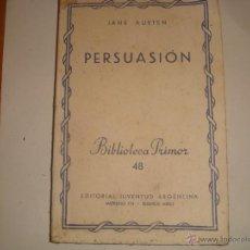 Libros de segunda mano: PERSUASION. JANE AUSTEN. BIBLIOTECA PRIMOR. EDIT.JUVENTUD ARGENTINA.1944. . Lote 47927691