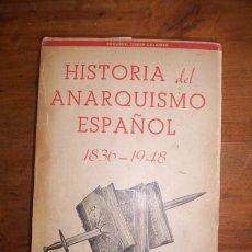 Libros de segunda mano: COMÍN COLOMER, EDUARDO. HISTORIA DEL ANARQUISMO ESPAÑOL : (1836-1948). Lote 47934715
