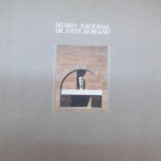 Libros de segunda mano: MUSEO NACIONAL DE ARTE ROMANO. MÉRIDA. MINISTERIO DE CULTURA. 1990. Lote 47939619