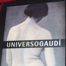 Libros de segunda mano: UNIVERSO GAUDI : TOMO CORRESPONDIENTE A LA EXPOSICIÓN DE 2002/2003 DEL CENTRO DE ARTE REINA SOFIA. Lote 47958847