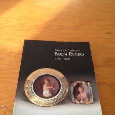 Libros de segunda mano: MANUFACTURA DEL BUEN RETIRO 1760 - 1808. E.D. CAM. MUSEO ARQUEOLOGICO NACIONAL.. Lote 47975004