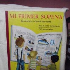 Libros de segunda mano: MI PRIMER SOPENA - DICCIONARIO INFANTIL ILUSTRADO . Lote 47978312