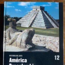 Libros de segunda mano: HISTORIA DEL ARTE SALVAT - Nº12 - AMÉRCIA PRECOLOMBINA. ARTE COLONIAL.. Lote 47988136