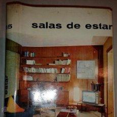 Libros de segunda mano: SALAS DE ESTAR 1962 JUAN DE CUSA RAMOS MONOGRAFIAS CEAC SOBRE DECORACIÓN MODERNA 15. Lote 48001437