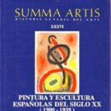 Libros de segunda mano: SUMMA ARTIS. ARTE DEL SIGLO XX EN ESPAÑA I. VALERIANO BOZAL. Lote 48003961