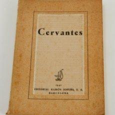 Libros de segunda mano: CERVANTES POR ERSSA ED. RAMON SOPENA 1941. Lote 48053087