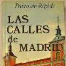 Libros de segunda mano: LAS CALLES DE MADRID, PEDRO DE REPIDE, AFRODISIO AGUADO S.A. . Lote 48074280