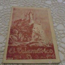 Libros de segunda mano: EL TELEMÉTRICO-OLIVER-AÑO III N°28 EL FERROL DEL CAUDILLO, NOVIEMBRE DE 1949. N°4 DE LA 2A EPOCA. Lote 48099406