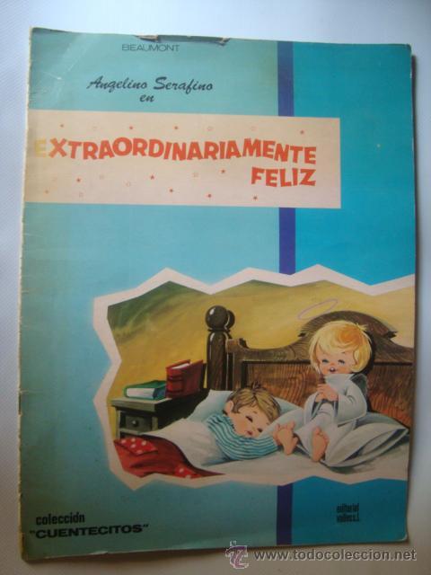 BEAUMONT (GÓMEZ DE SEGURA) - ANGELINO SERAFINO EN EXTRAORDINARIAMENTE FELIZ (VALLÉS, 1969). ¡RARO! (Libros de Segunda Mano - Literatura Infantil y Juvenil - Otros)