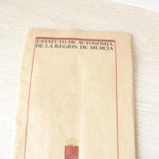 Libros de segunda mano: ESTATUTO DE AUTONOMIA DE LA REGION DE MURCIA. Lote 48112149