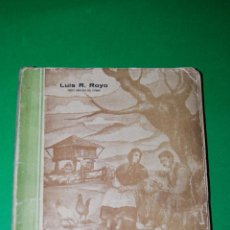 Libros de segunda mano: CHARLAS DEL CAMPO - LUIS RODRÍGUEZ ROYO - 1955 - AGRICULTURA. Lote 48118494