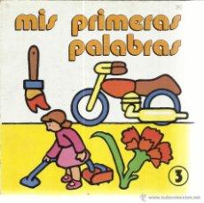 Libros de segunda mano: MIS PRIMERAS PALABRAS. SUSAETA EDICIONES. MADRID. 1984. Lote 48138502
