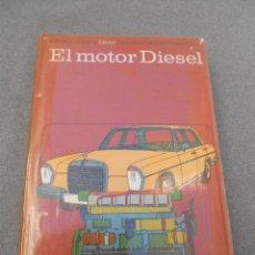 Libros de segunda mano: ENCICLOPEDIA CEAC DEL MOTOR. EL MOTOR DIESEL . Lote 48158815