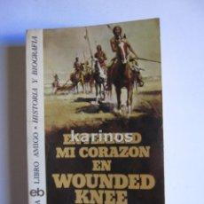 Libros de segunda mano: ENTERRAD MI CORAZÓN EN WOUNDED KNEE. DEE BROWN. ED.BRUGUERA. 1976 C3. Lote 48161802