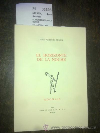 EL HORIZONTE DE LA ÑOCHE - MARIN, JUAN ANTONIO (Libros de Segunda Mano (posteriores a 1936) - Literatura - Otros)