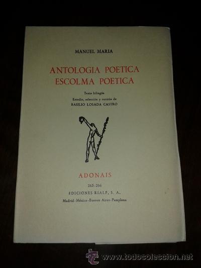 ANTOLOGIA POETICA. ESCOLMA POETICA - MANUEL MARIA (Libros de Segunda Mano (posteriores a 1936) - Literatura - Otros)